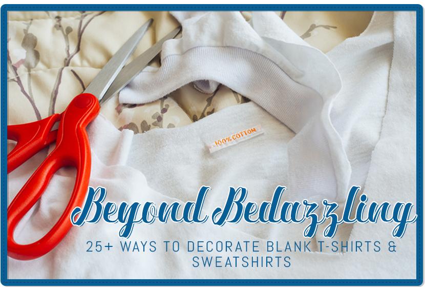 ways decorate blank t shirts sweatshirts