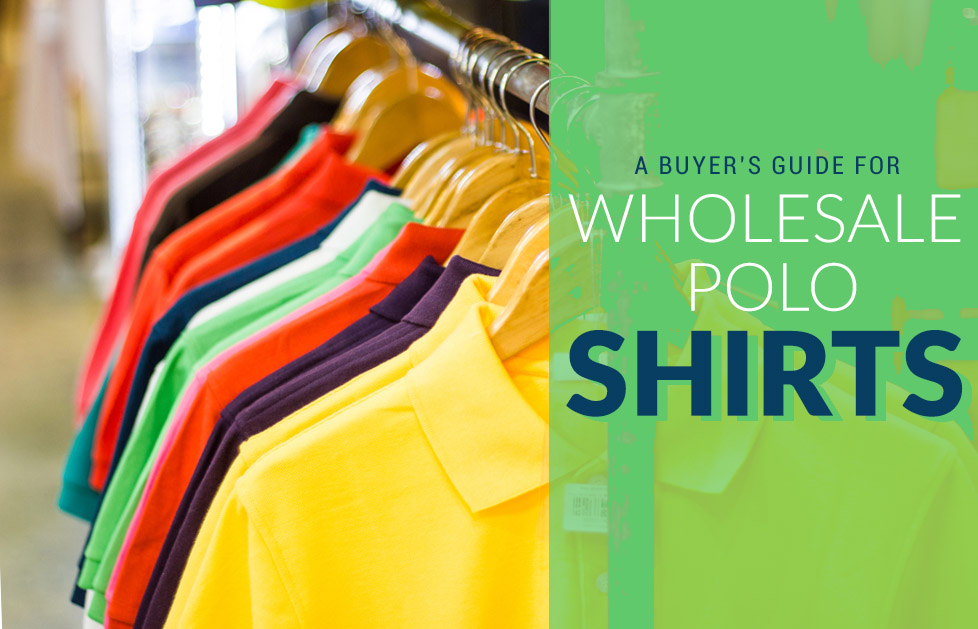 buyers guide wholesale polo shirts