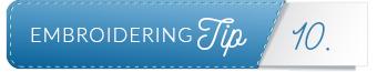 embroidering tip divider 10