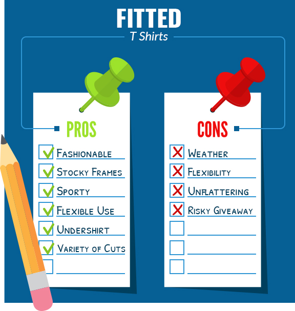 fitted t shirt pros cons graphic