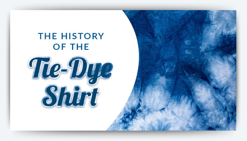 2fe3d2f8d The History of the Tie-Dye Shirt | The Adair Group