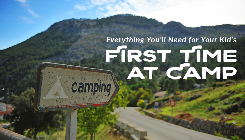 everything youll need kids first time camp