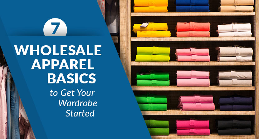 wholesale apparel basics get wardrobe started