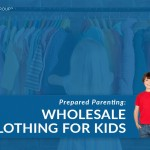 Prepared Parenting: Wholesale Clothing for Kids