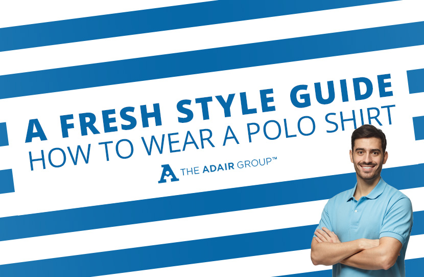 A Fresh Style Guide How to Wear a Polo Shirt
