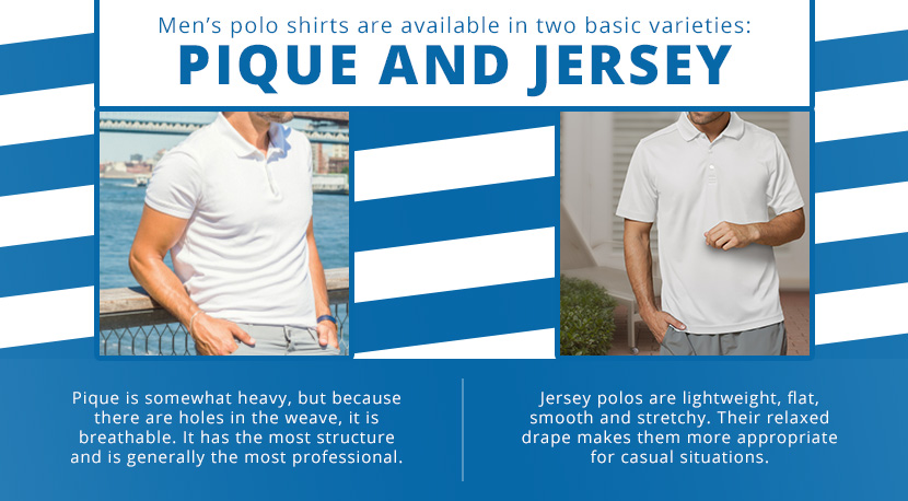 Mens polo shirts are available in two basic varieties