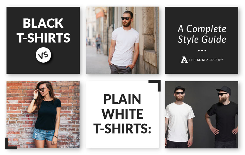 black t shirts vs plain white t shirts complete style guide