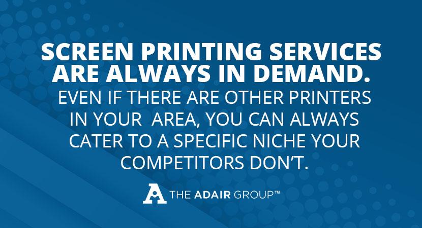 Screen printing always in demand