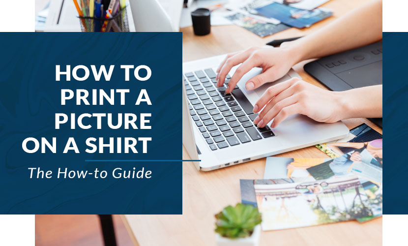 how to print a picture on a shirt how to guide